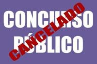 CANCELAMENTO DO CONCURSO PUBLICO